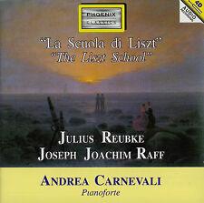 JULIUS REUBKE - JOSEPH JOACHIM RAFF  la scuola di liszt / ANDREA CARNEVALI