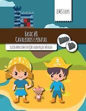 EMSteps Basic: EMSteps #08 Cavaleiros e Piratas : Guia para Construções Com...