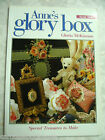 Anne's Glory Box #Nine 9 Gloria McKinnon Special Treasures to Make pb A45
