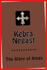 Kebra Negast: The Glory of Kings