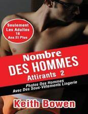 Nombre des Hommes Attirants 2 : Photos des Hommes Avec des Sous-Vêtements...