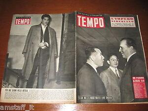 RIVISTA TEMPO 1950/50=GASPARE PISCIOTTA=GENERALE WU E MALIK A LAKE SUCCESS=
