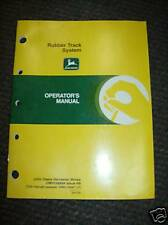 JD John Deere Rubber Track System Operator's Manual, OMH168684