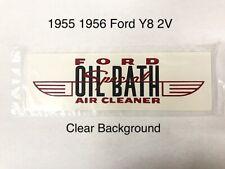 1955 1956 Ford V8 Y8 Y Block Oil Bath Air Cleaner Decal Sticker