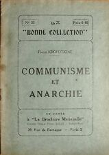 KROPOTKINE Pierre (Petr Alecseevic Kropotkin), Communisme et Anarchie