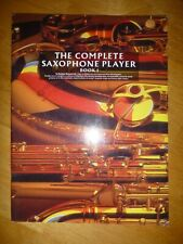 The Complete Saxophone Player - Book 1 by Raphael Ravencroft