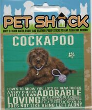 """CLASSIC SIGN AND DESIGN - """"COCKAPOO"""" DOG/PUPPY/STICKER           *NEW & SEALED*B"""