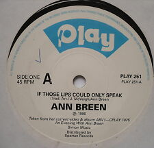 """ANN BREEN - If Those Lips Could Only Speak - Ex Con 7"""" Single Play PLAY 251"""