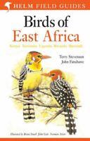 Birds of East Africa Kenya, Tanzania, Uganda, Rwanda, Burundi 9780713673470