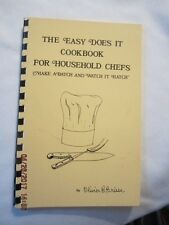 The Easy Does It Cookbook for Household Chefs by Olivier B. Brisse - Signed