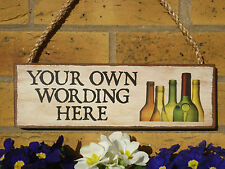 PERSONALISED OUTDOOR SIGN DRINKING SIGN YOUR OWN NAME OWN WORDING GARDEN PLAQUES