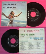 LP 45 7'' I COMBOS Tanto pe'canta' Sei l'amore mio 1970 italy COMBO no cd mc dvd