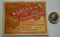 VERY  RARE ANTIQUE   F. HUMPHRIS  ADELAIDE & JAMESTOWN MANDARIN PHOSPHATES LABEL