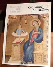 I MAESTRI DEL COLORE Fabbri /1°e/111-GIOVANNI DA MILANO