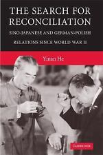 The Search For Reconciliation: Sino-Japanese And German-Polish Relations Sinc...