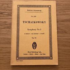 Tchaikovsky SYMPHONY No 5 E minor Op. 64 Edition Eulenburg Pocket Score