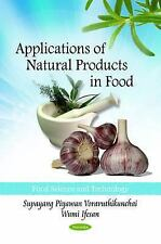 Applications of Natural Food Products in Food (Food Science and-ExLibrary