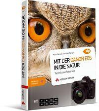 Mit der Canon EOS in die Natur von Christian Sänger (2009, Gebunden)