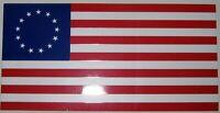 "4X7"" VINYL STICKER U.S. ""BETSY ROSS"" 13 STAR AMERICAN FLAG 100%  Made in U.S.A."
