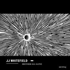 J.J. WHITEFIELD: BROTHER ALL ALONE [LP vinyl]