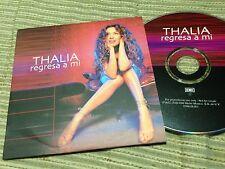 THALIA - REGRESA A MI radio edit CD SINGLE 1 TRACK PROMO MEXICO CARD SLEEVE