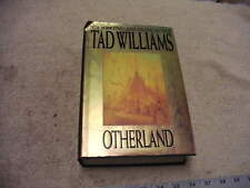 OTHERLAND  By Tad Williams Hardcover Edition