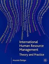 International Human Resource Management: Theory and Practice (Theory & Practice)