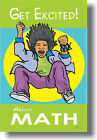 Get Excited About MATH - Motivational Classroom POSTER