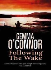 Following the Wake,Gemma O'Connor