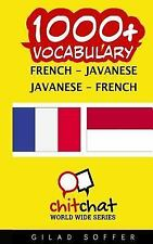 1000+ French - Javanese Javanese - French Vocabulary by Gilad Soffer (2016,.
