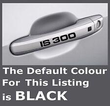 LEXUS IS 300 Door Handle Premium Mirror Decals Stickers x 4