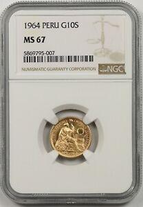1964 Peru G10S NGC MS 67 Gold 10 Soles