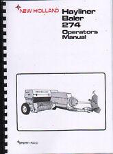 "New Holland ""Hayliner 274"" Baler Operator Instruction Manual Book"