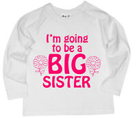 """Dirty Fingers Girl's Long Sleeved Top T-Shirt  """"I'm Going to be a Big Sister"""""""