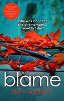 Blame: The addictive psychological thriller that grips you to the final twist, A