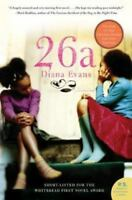 26a: A Novel: By Evans, Diana