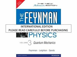 The Feynman Lectures on Physics: Quantum Mechanics, The New Millennium Edition,