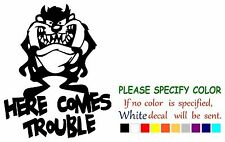 """Taz Devil Here Comes Trouble Graphic Die Cut decal sticker Car Truck Boat 7"""""""