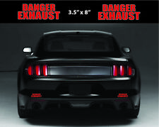 2 - Danger Exhaust Rear Decal Logo Racing Sport BMW DODGE HONDA FORD Sticker