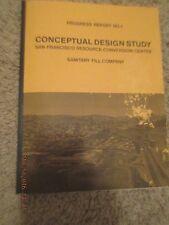 VERY RARE BOOK Conceptual Design Study SAN FRANCISCO Sanitary Fill Co. REPORT