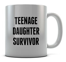 Teenage Daughter Survivor Mug Cup Present Gift Coffee Birthday