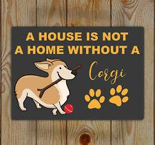 Corgi chien, glacoide | tin wall art | une maison n'est pas une maison, sans un corgi