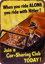 1943 Hitler and Car-Sharing Club Reproduction Metal Sign 8 x 12