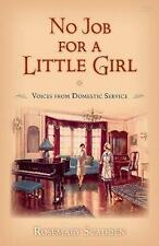 No Job for a Little Girl, Good Condition Book, Rosemary Scadden, ISBN 9781848517