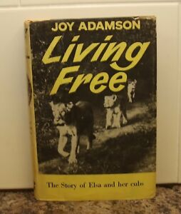 Living Free - Joy Adamson (Reprint Society, 1963) The Story of Elsa and her Cubs