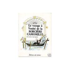 LE VOYAGE A VENISE DE LA SORCIERE CAMOMILLE mini BD