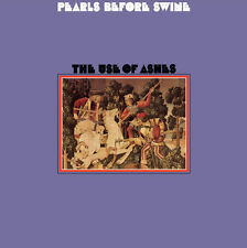 Pearls Before Swine - The Use Of Ashes 180G LP REISSUE NEW Tom Rapp psych-folk