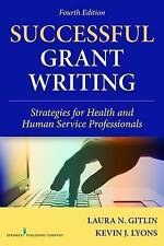 Successful Grant Writing: Strategies for Health and Human Service...