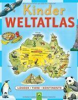Kinderweltatlas: Länder-Tiere-Kontinente   Buch   Zustand sehr gut