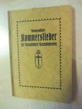 Ausgewählte Kommerslieder für Rudolstädter Corpsstudenten,Studentika/ Verbindung